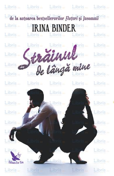 Irina Binder, carte, strainul de langa mine