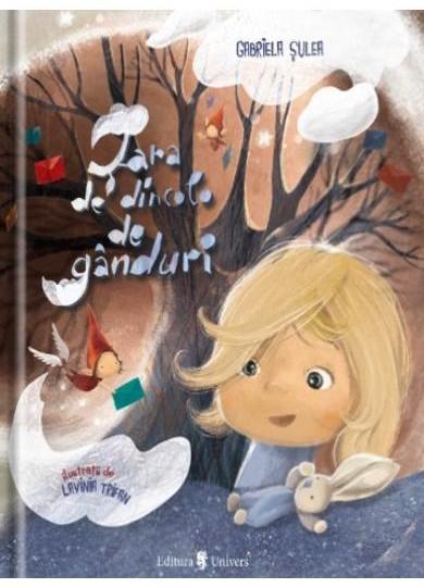 Tara de dincolo de ganduri, Gabriela Sulea, carti pentru copii