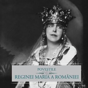 Regina Maria, povestile Reginei Maria, Curtea Veche