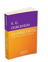 Centrul fiintei, Durckheim
