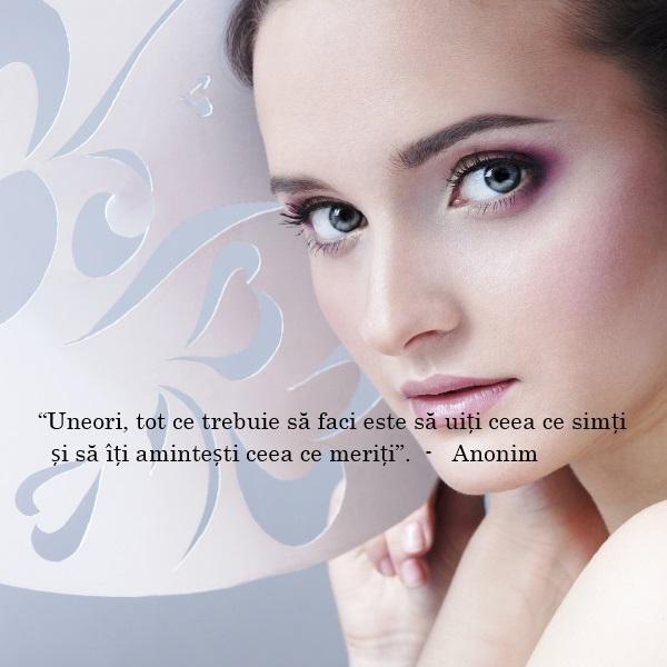 citate despre femei puternice Uneori, tot ce trebuie sa faci este sa uiti ceea ce simti   Ce  citate despre femei puternice