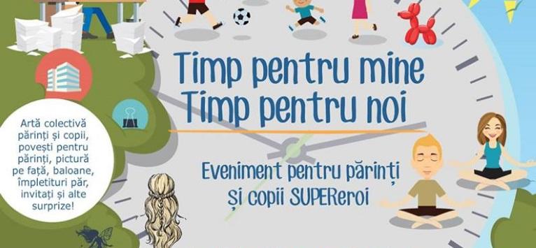 Timp pentru mine - Timp pentru noi! Eveniment pentru parinti si copii SUPER-eroi