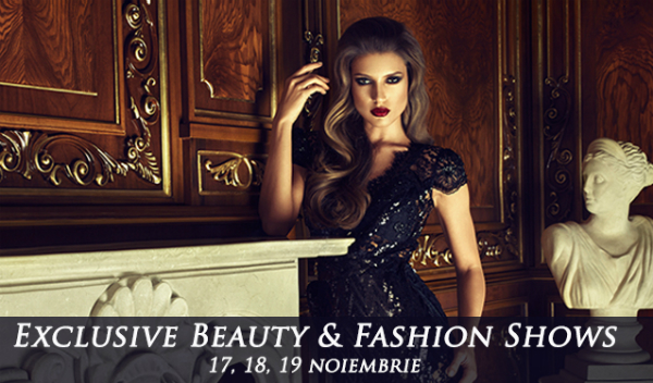 Exclusive Beauty & Fashion Shows: Noua experienta de shopping din Micul Paris!