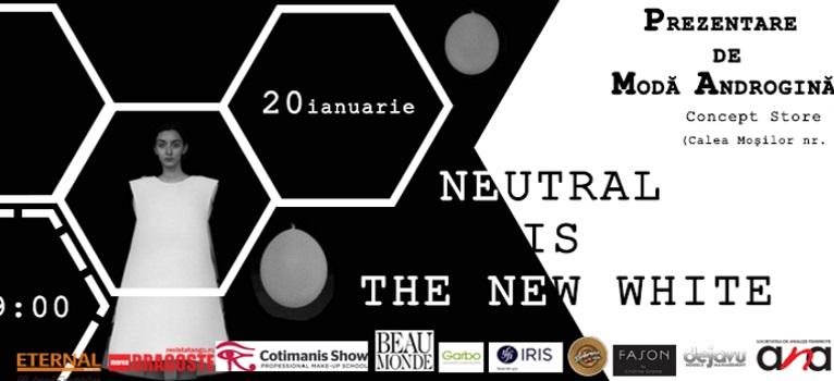 Prezentare de moda androgina: Neutral is the New White