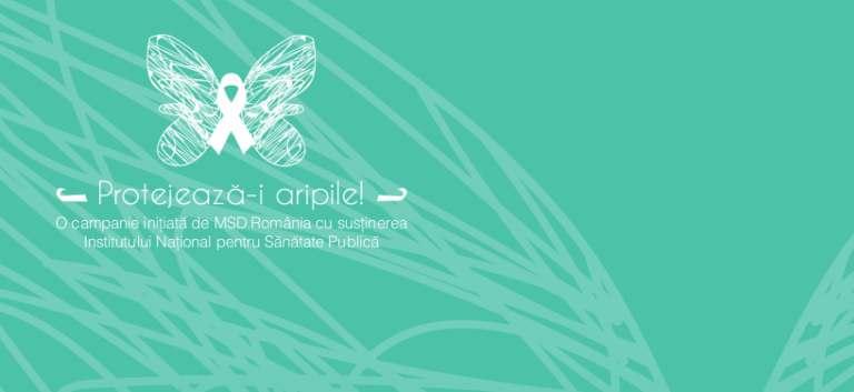 Protejeaza-i aripile - campanie pentru imbunatatirea preventiei cancerului de col uterin in Romania