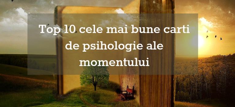 Top 10 cele mai bune carti de psihologie ale momentului