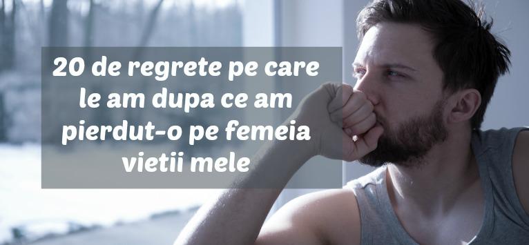Sfatul unui barbat divortat: 20 de regrete pe care le am dupa ce am pierdut-o pe femeia vietii mele