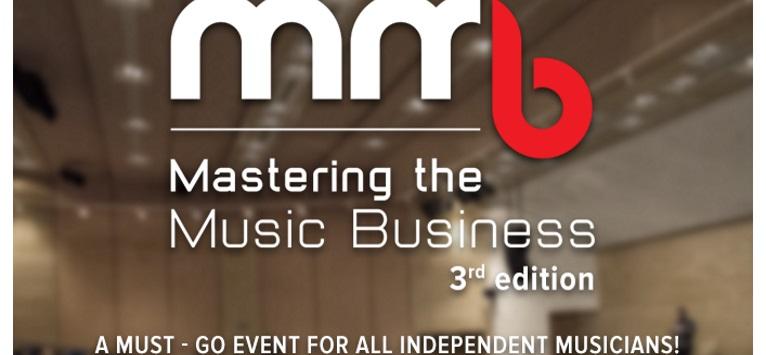Organizatorii conferintei Mastering the Music Business anunta deschiderea inscrierilor pentru editia a III-a