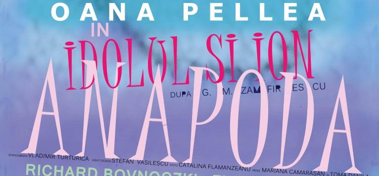 Comedia romantica IDOLUL SI ION ANAPODA, cu Oana Pellea, o noua reprezentatie la ARCUB