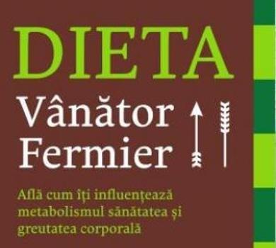 Dieta vanator fermier - Mark Liponis