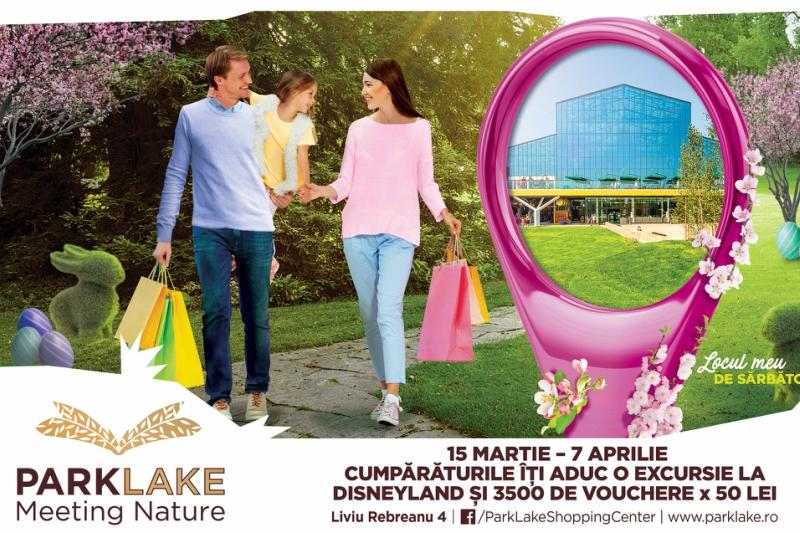 ParkLake lansează campania de Paște și oferă vouchere de cumpărături și o vacanță la Disneyland