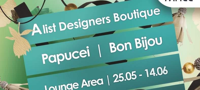Stil indraznet si rafinat - brandurile Papucei si Bon Bijou la Designers Boutique din Bucuresti Mall
