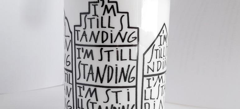 I'm Still Standing! Rezistența prin IUBIREA salvatoare