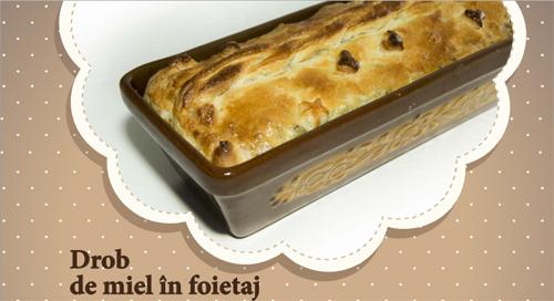 Drobul de Pasti: 5 retete cu traditie: Drob de miel in foietaj