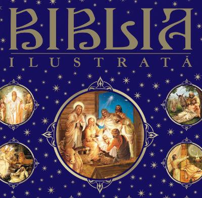 10 Carti educative pentru cel mic: Biblia ilustrata